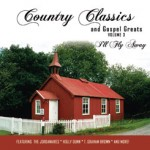 Country Classics Series, V.3, I'll Fly Away