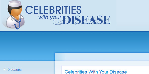 Celebrities With Your Disease